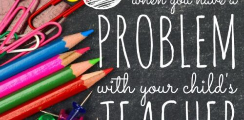 I hate conflict. GREAT suggestions on how to deal with any problem you might have with your child's teacher in the least drama filled way possible.