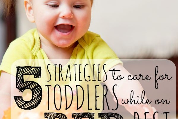 Bed Rest and Caring for Toddlers: 5 Coping Strategies