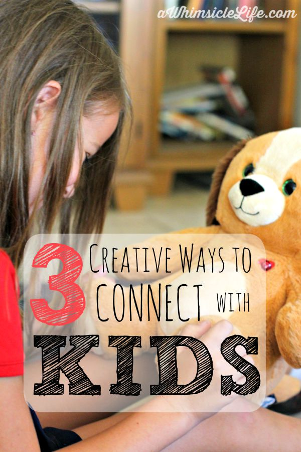 3-creative-ways-connect-kids
