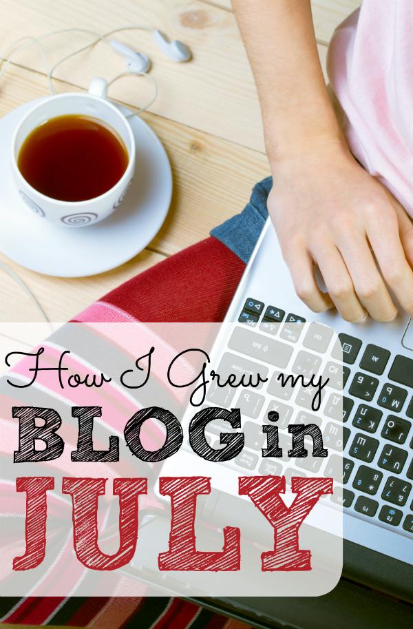 How I Grew My Blog in July
