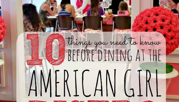 American Girl Bistro: 10 Things You Need to Know Before Dining