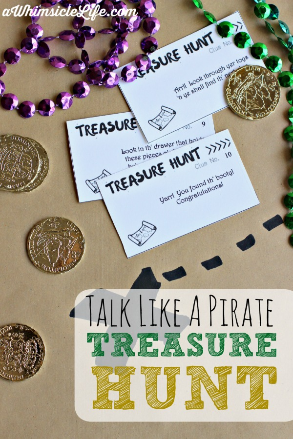 Ahoy Matey! Who doesn't like a good afternoon of talking like a pirate? This scavenger hunt is printed with clues that use places in your own home. Simply print, cut, hide and play!