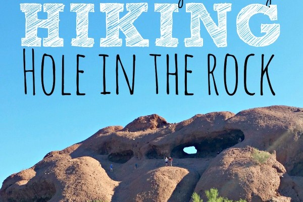 Family Fun in Phoenix: Hike to Hole in the Rock