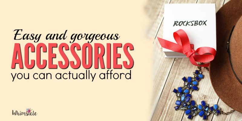 Gorgeous Accessories You Can Actually Afford
