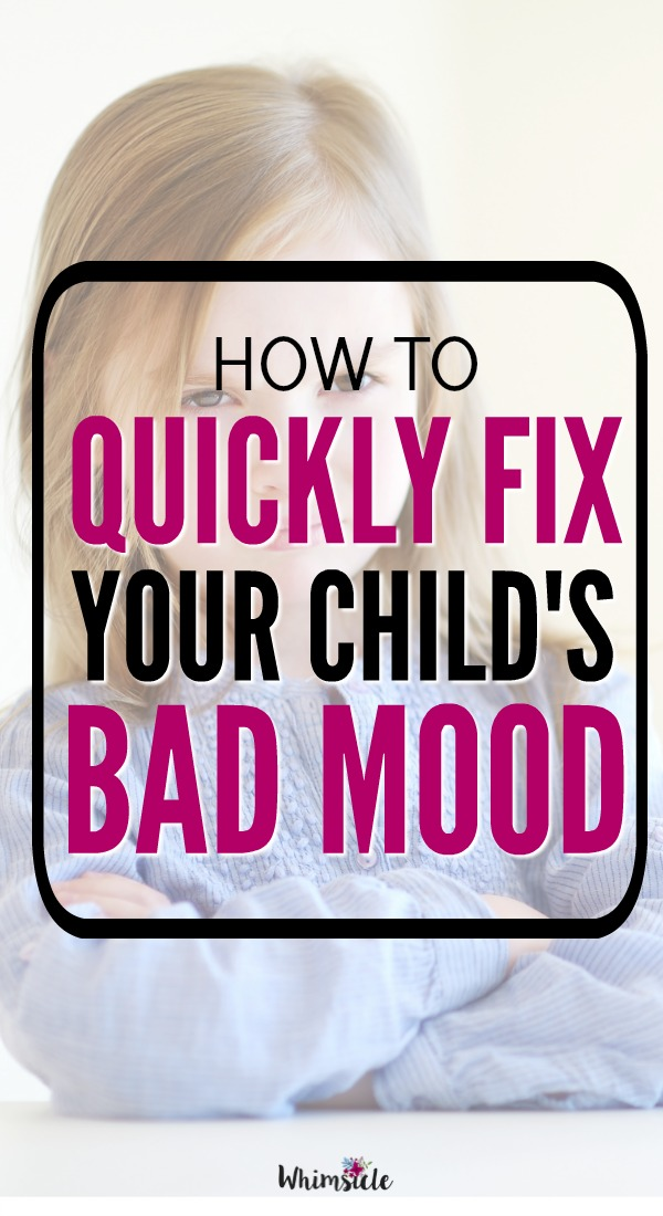 This practical parenting tip will help you fix your kid's bad mood instantly. Works perfectly for tantrums and outbursts.