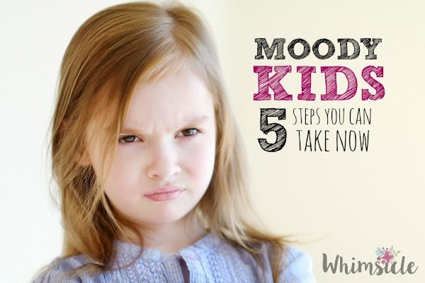 Moody Kids: 5 Actions You Can Take Now
