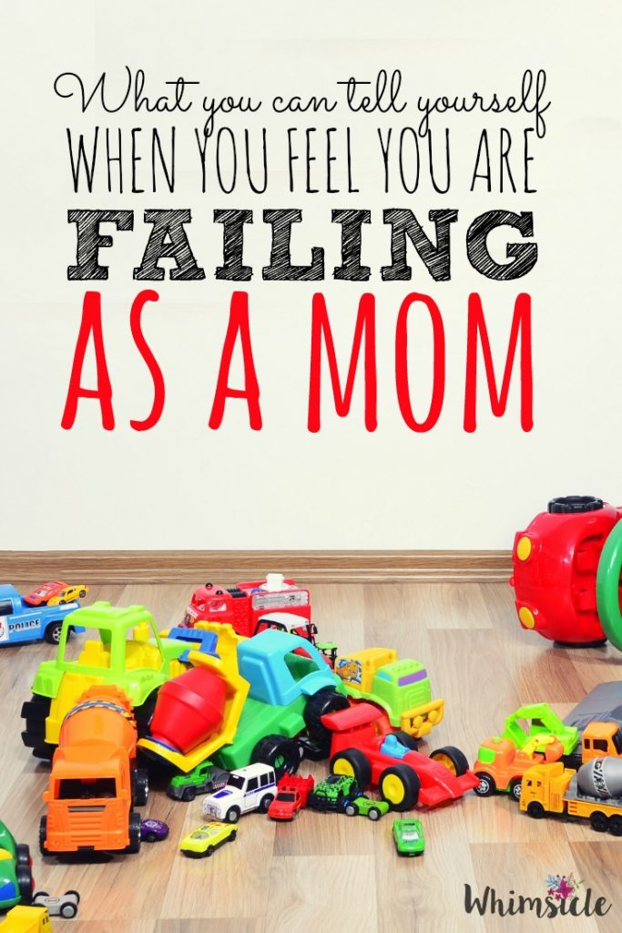 We are frustrated and overwhelmed. Here's what to do when we feel like we're failing as a mom.
