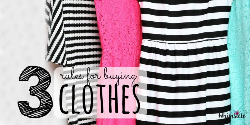 3 Rules for Buying Clothes