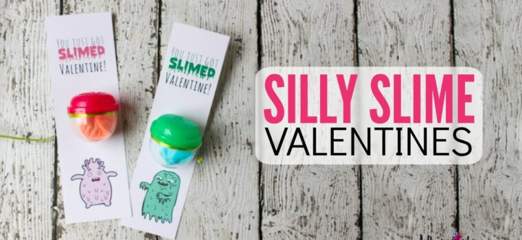 Have Your Kids Give Silly Slime for Valentines!