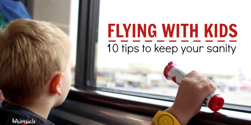 Flying with Kids: 10 Tips to Avoid Tantrums