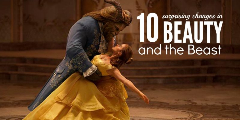 10 Surprising Changes in Disney's Beauty and the Beast