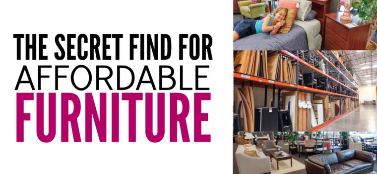 A Secret Find for Affordable Furniture