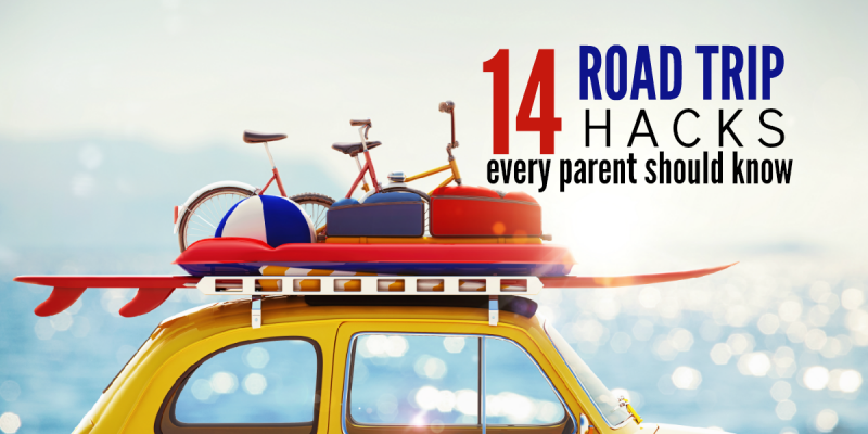 14 Family Road Trip Hacks Every Parent Should Know