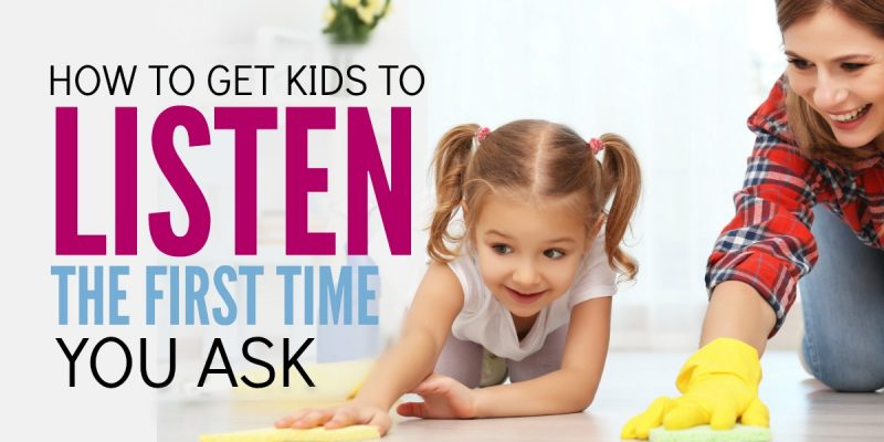 2 Simple Ways to Get Kids To Listen the First Time You Ask