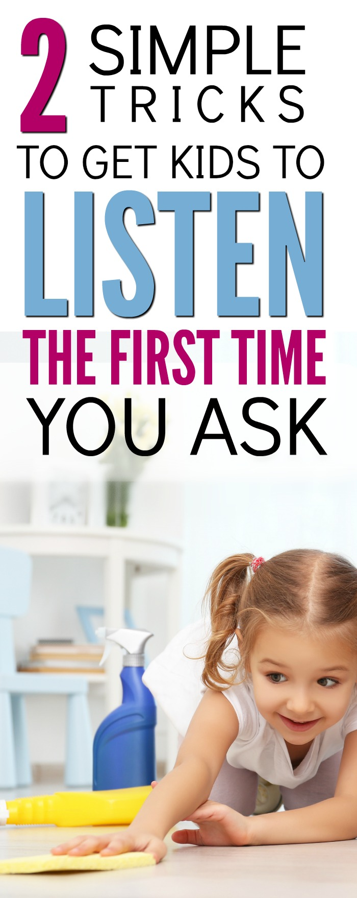 Tired of asking a million times for you kid to do something? Here's how to get them to listen the first time without yelling.