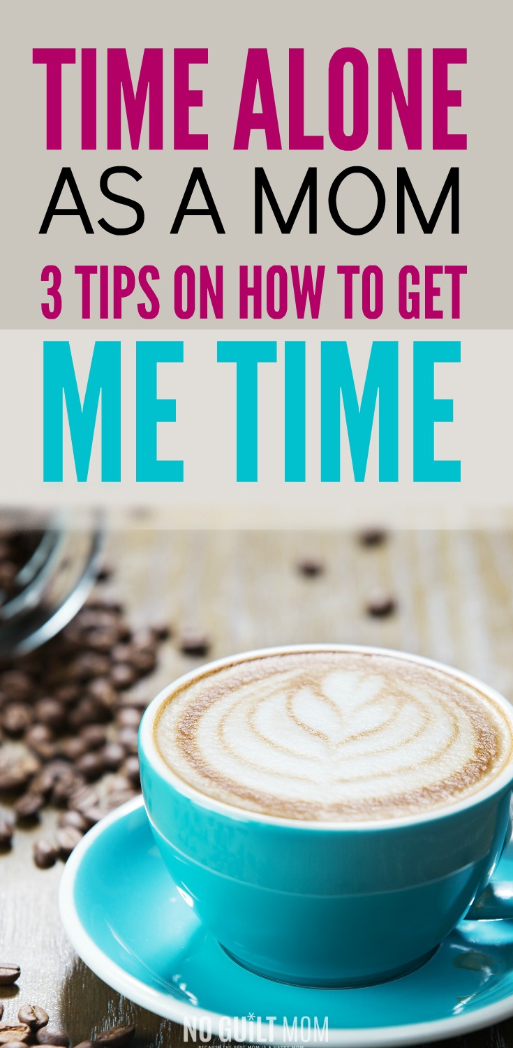 Moms need time for themselves. But how do you get it? Here are 3 tips (and even ideas for activities) that will give that much needed me time.