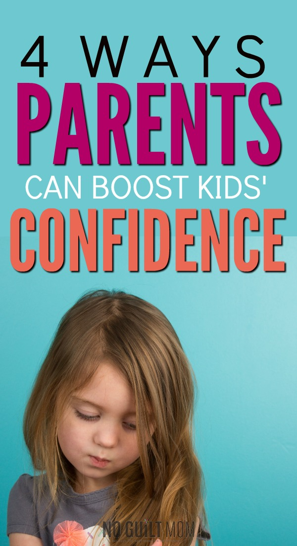Curious on how to build confidence in kids? These 4 simple tips with help banish negative self talk and boost your child's confidence. Great advice for moms who embrace positive parenting.