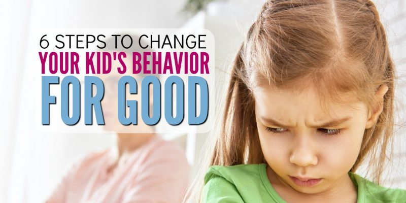 6 Positive Discipline Steps That Will Change Your Child's Behavior