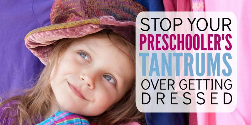 End the getting dressed tantrums with your preschooler