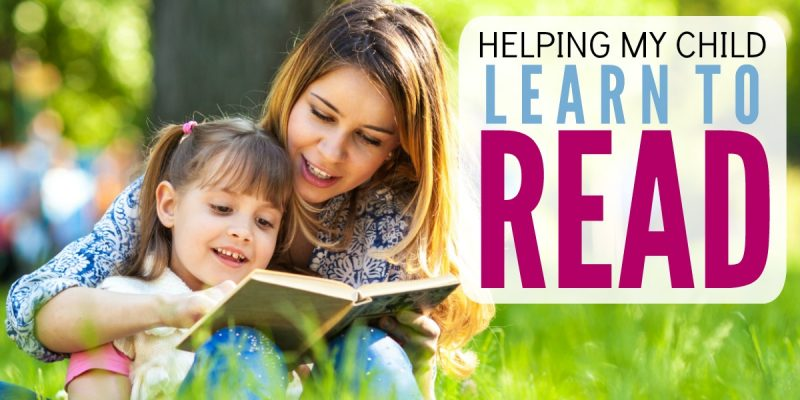 Helping My Child Learn to Read – The 6 Essentials Parents Must Do
