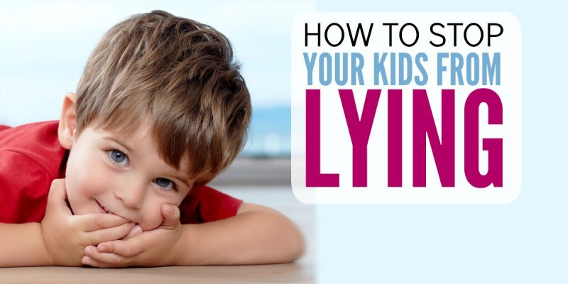 How to Stop Your Kids From Lying without Using Punishment