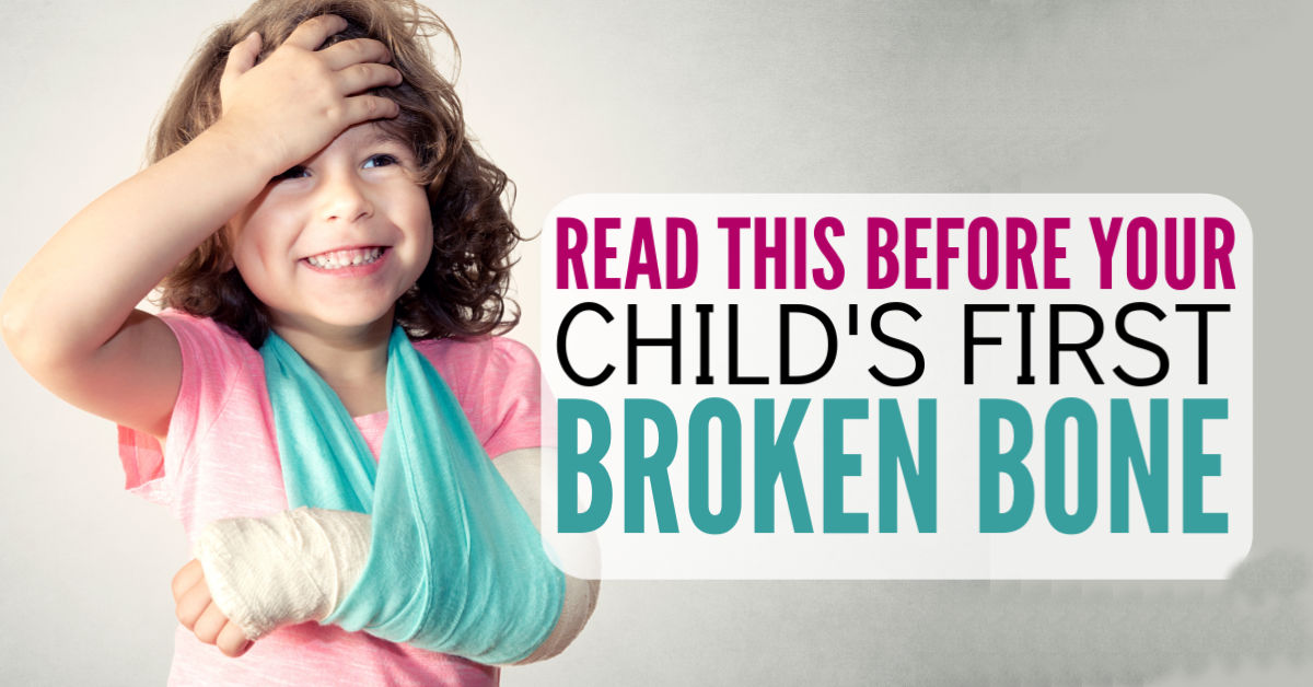 Pediatricians Told To Bone Up On Idea >> Everything I Wish I Knew Before My Child Broke His Arm No Guilt Mom