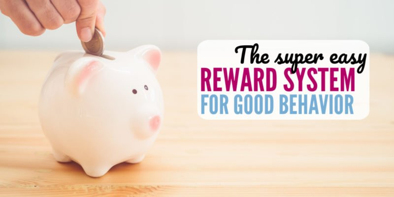 The EASY reward system for good behavior you need with your kids