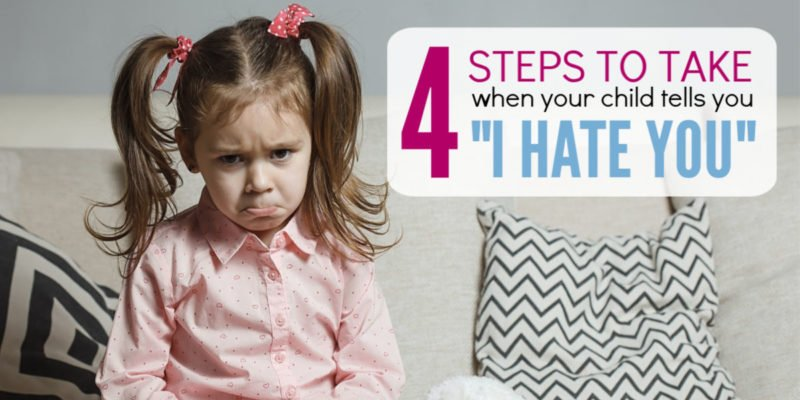 "When your kid says ""I Hate You"", you might get angry or tear up at his hurtful words. These 4 steps will help you keep your parenting positive and discipline your child so that she learns to be kind. Simple tips that work really well with preschoolers and school-aged children."